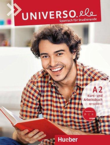 universoele-a2-spanisch-fur-studierende-kursbuch-arbeitsbuch-1-audio-cd