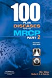 img - for 100 plus Diseases for the MRCP Part 2, 2e book / textbook / text book