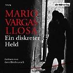 Ein diskreter Held | Mario Vargas Llosa