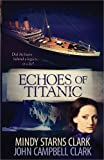 ISBN: 0736929460 - Echoes of Titanic
