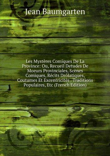 les-mystasres-comiques-de-la-province-ou-recueil-detudes-de-moeurs-provinciales-scasnes-comiques-rac