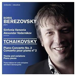 チャイコフスキー : ピアノ協奏曲 第2番 他 (Tchaikovsky : Piano Concerto No.2 / Boris Berezovsky) [輸入盤]