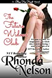 The Future Widows Club (Bless Her Heart Book 1)