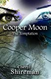 Cooper Moon: The Temptation