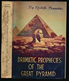 img - for Dramatic Prophecies of the Great Pyramids book / textbook / text book