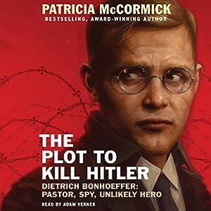 The Plot to Kill Hitler Audiobook