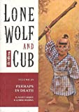 Lone Wolf and Cub Vol. 25: Perhaps in Death (1569715971) by Kazuo Koike