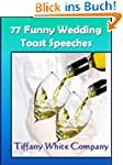 Funny Wedding Speeches - 77 Collectio...