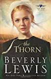 The Thorn (The Rose Trilogy, Book 1) (0764205749) by Lewis, Beverly