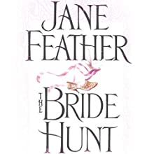 The Bride Hunt: The Matchmakers Duncan Sisters Trilogy, Book 2 Audiobook by Jane Feather Narrated by Angele Masters