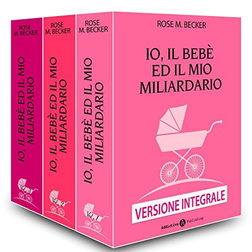 io-il-bebe-ed-il-mio-miliardario-versione-integrale
