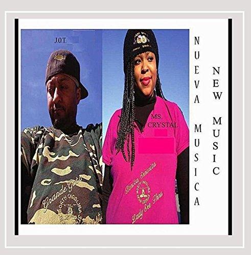 J.O.T. & Ms. Crystal - Nueva Musica (New Music)