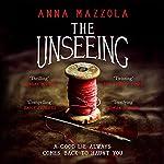 The Unseeing | Anna Mazzola