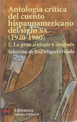 Antologia critica del cuento hispanoamericano del siglo...