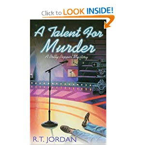 A Talent for Murder (Polly Pepper Mysteries, No. 3) R. T. Jordan