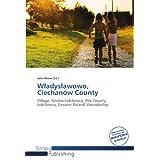 Wladyslawowo, Ciechanów County: Village, Gmina Lobzenica, Pila County, Lobzenica, Greater Poland Voivodeship