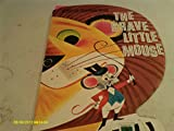 img - for The Brave Little Mouse: A Pop-Up Surprise Book book / textbook / text book
