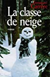 La classe de neige (2724294408) by Emmanuel Carrère