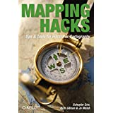 Mapping Hacks: Tips & Tools for Electronic Cartography ~ Schuyler Erle
