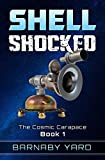 Shell Shocked (The Cosmic Carapace Book 1)