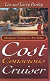 img - for The Cost Conscious Cruiser book / textbook / text book