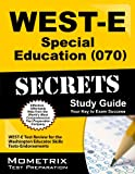 img - for WEST-E Special Education (070) Secrets Study Guide: WEST-E Test Review for the Washington Educator Skills Tests-Endorsements book / textbook / text book