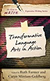 img - for Transformative Language Arts in Action (It's Easy to W.R.I.T.E. Expressive Writing) book / textbook / text book