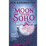 Moon Over Sohoby Ben Aaronovitch
