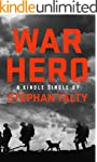 War Hero: The Unlikely Story of A Str...