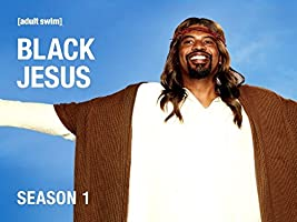 Black Jesus Season 1 [HD]