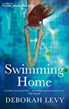 Deborah Levy Swimming Home