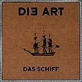 """Das Schiffvon """"Die Art"""""""