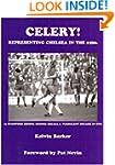 Celery!: Representing Chelsea in the...