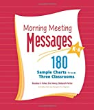 img - for Morning Meeting Messages, K-6: 180 Sample Charts from Three Classrooms book / textbook / text book