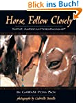 Horse, Follow Closely: Native America...