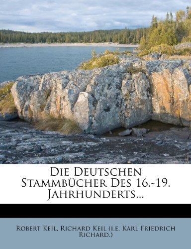 Die Deutschen Stammbucher Des 16.-19. Jahrhunderts...