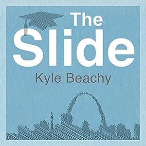 The Slide: A Novel Audiobook