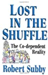 Lost In The Shuffle: The Co-Dependent...