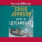 Spirit of Steamboat: A Walt Longmire Story (       UNABRIDGED) by Craig Johnson Narrated by George Guidall