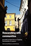 RESEARCHING W/COMMUNITIES