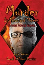 Murder In Twos and Threes: A Task Force Novel