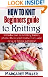 How to Knit: Beginners guide to Knitt...