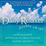 img - for Daily Relaxer Companion: Soothing Guided Meditations for Deep Relaxation for Anytime, Anywhere   [DAILY RELAXER COMPANION 2D] [Compact Disc] book / textbook / text book