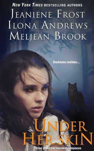 Jeaniene Frost - Under Her Skin (English Edition)