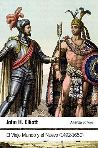 El Viejo Mundo Y El Nuevo. 1492-1650 (El Libro De Bolsillo - Historia)