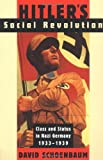 img - for By David Schoenbaum - Hitler's Social Revolution: Class and Status in Nazi Germany, 193 (Reissue) (1997-04-01) [Paperback] book / textbook / text book