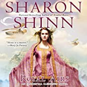 Royal Airs: Elemental Blessings, Book 2 | [Sharon Shinn]