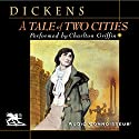 A Tale of Two Cities Audiobook by Charles Dickens Narrated by Charlton Griffin