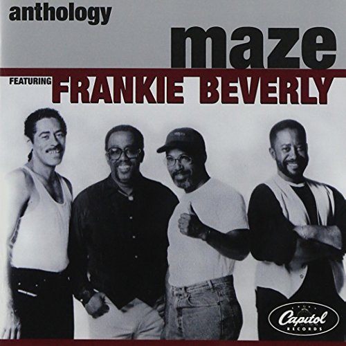 Maze Featuring Frankie Beverly Southern Girl I Want To Thank You