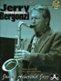 Jerry Bergonzi: Sound Advice Vol.102